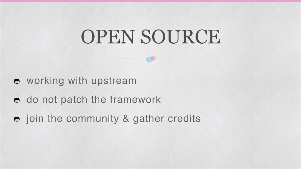 OPEN SOURCE working with upstream! do not patch...