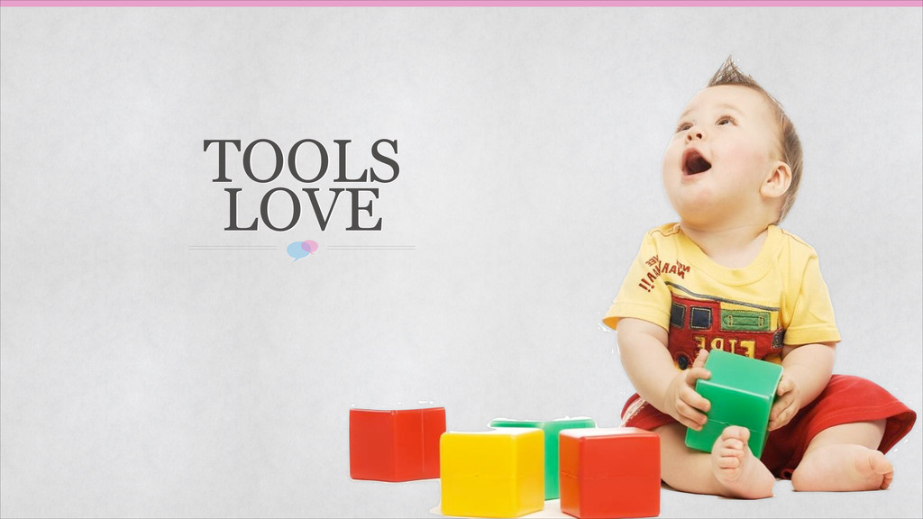 TOOLS LOVE