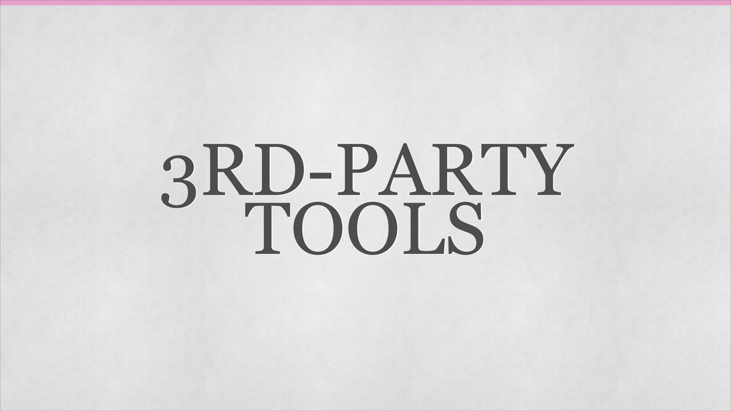 3RD-PARTY TOOLS