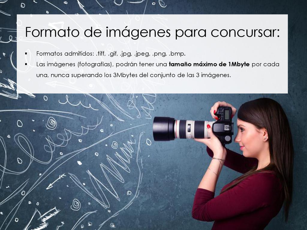 Formato de imágenes para concursar:  Formatos ...