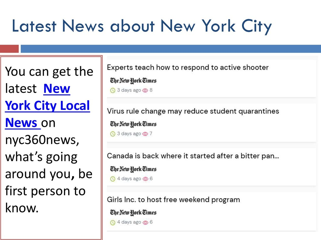 You can get the latest New York City Local News...