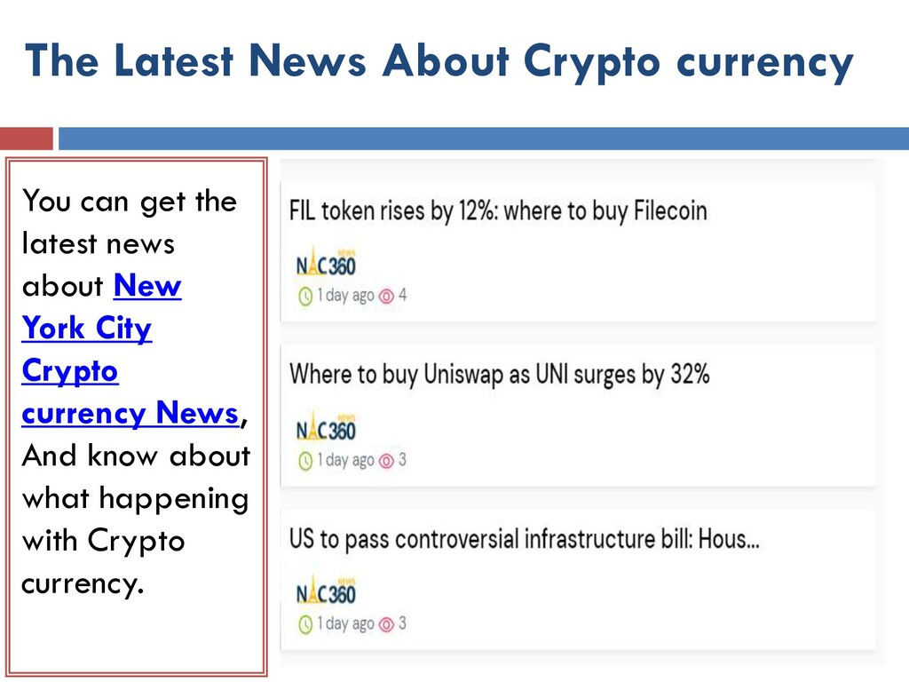 The Latest News About Crypto currency You can g...