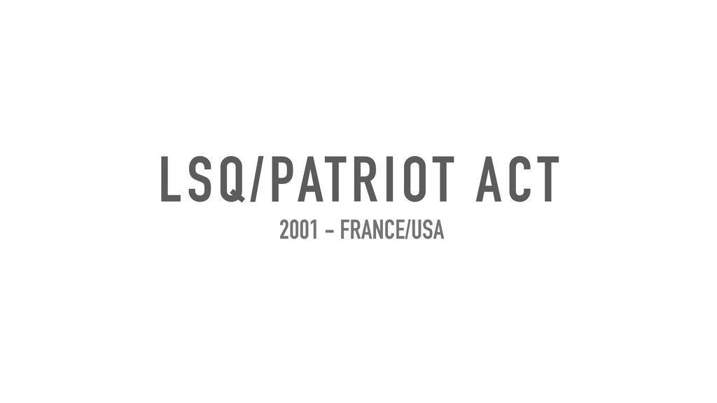 LSQ/PATRIOT ACT 2001 - FRANCE/USA