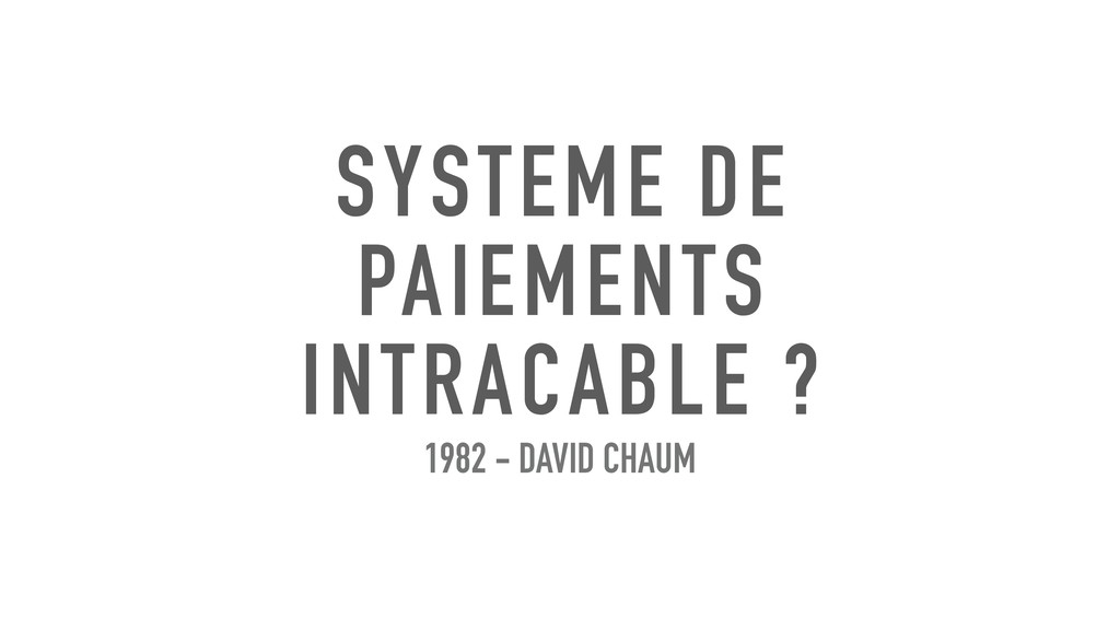 SYSTEME DE PAIEMENTS INTRACABLE ? 1982 - DAVID ...