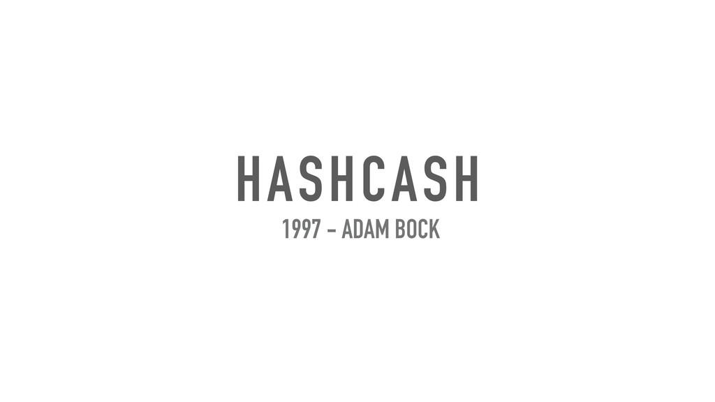 HASHCASH 1997 - ADAM BOCK