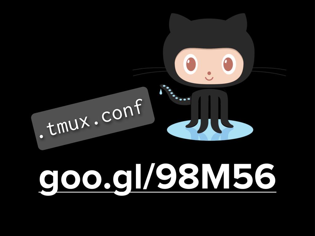 goo.gl/98M56 .tmux.conf