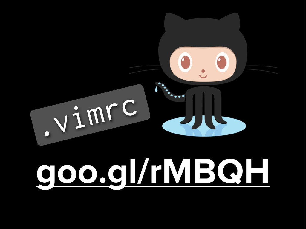 goo.gl/rMBQH .vimrc