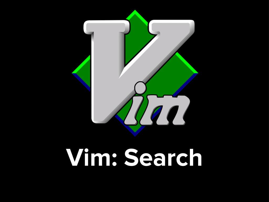 Vim: Search