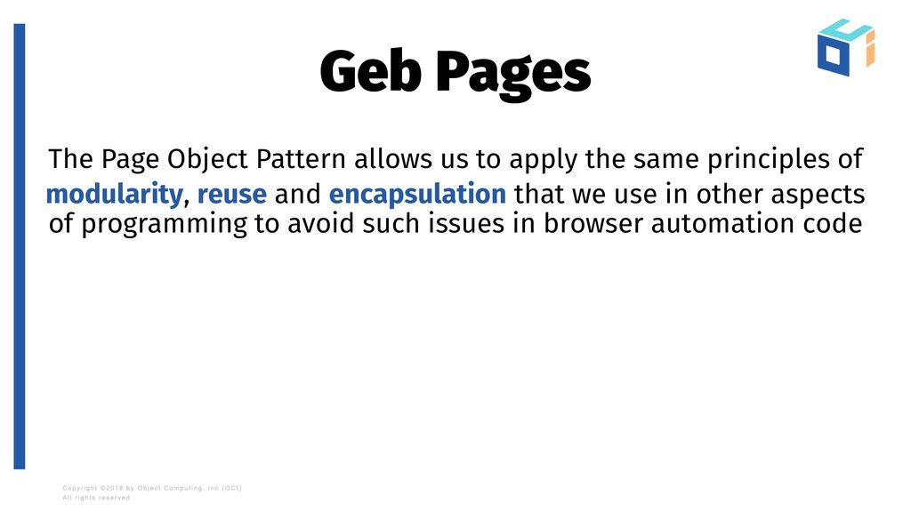Geb Pages The Page Object Pattern allows us to ...