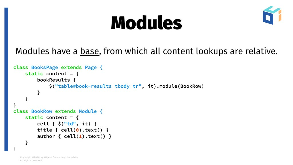 Modules Modules have a base, from which all con...