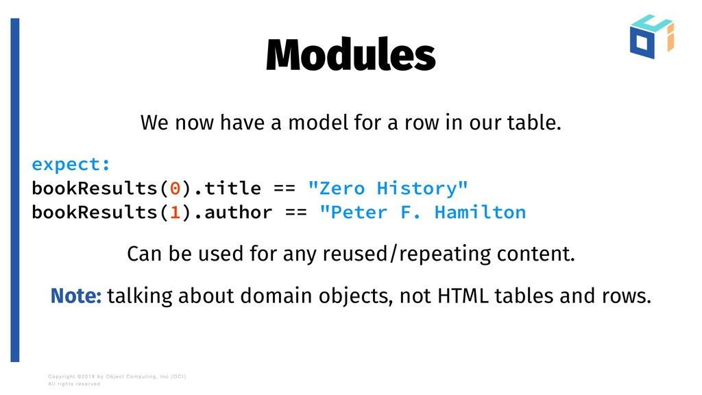 Modules We now have a model for a row in our ta...