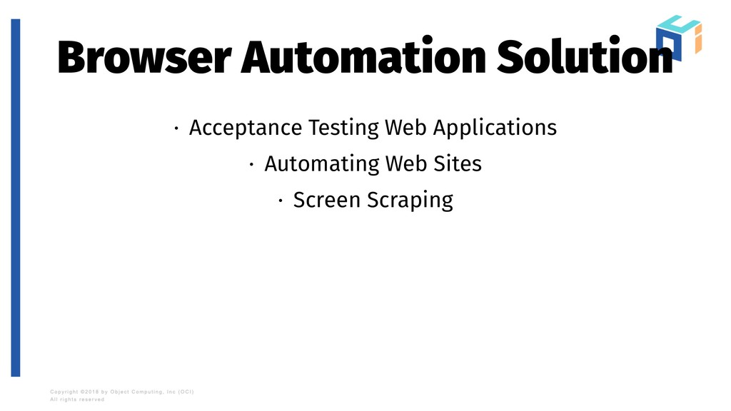 Browser Automation Solution · Acceptance Testin...