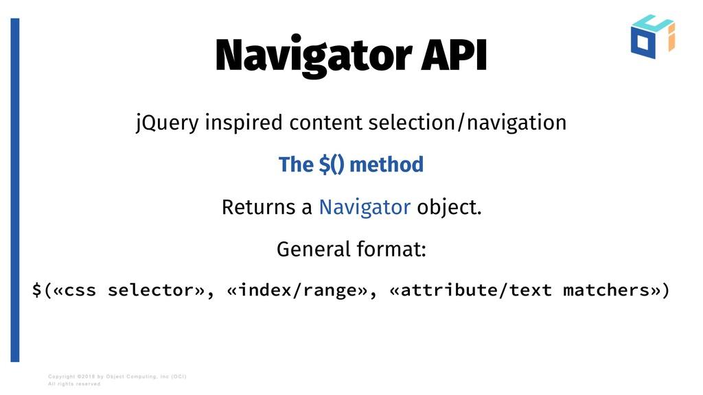 Navigator API jQuery inspired content selection...