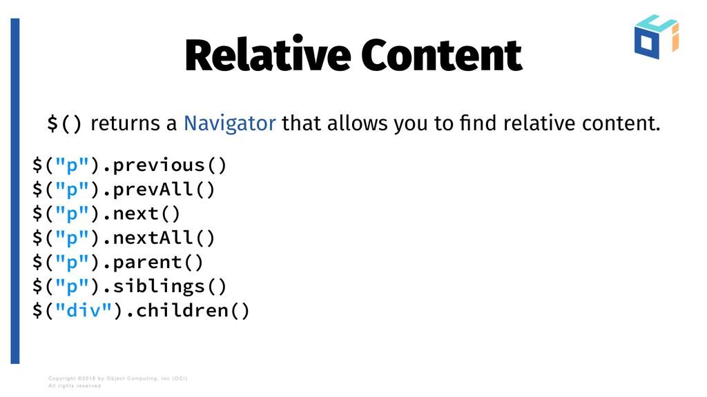 Relative Content $() returns a Navigator that a...
