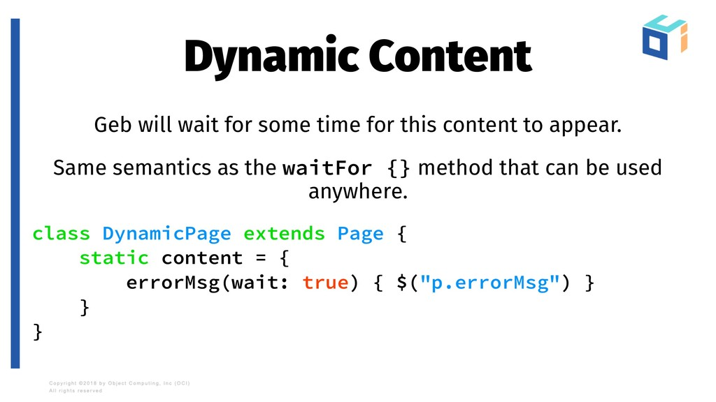 Dynamic Content Geb will wait for some time for...