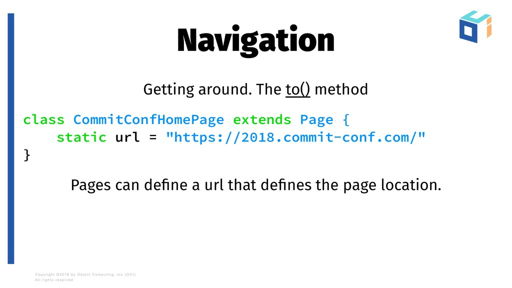 Navigation Getting around. The to() method clas...