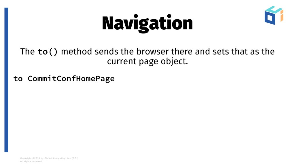 Navigation The to() method sends the browser th...