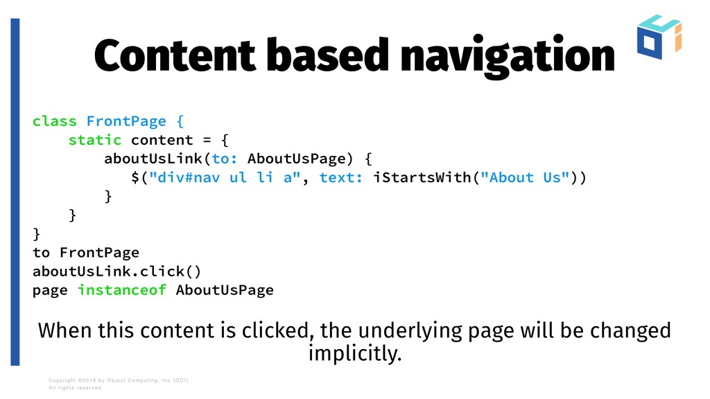 Content based navigation class FrontPage { stat...
