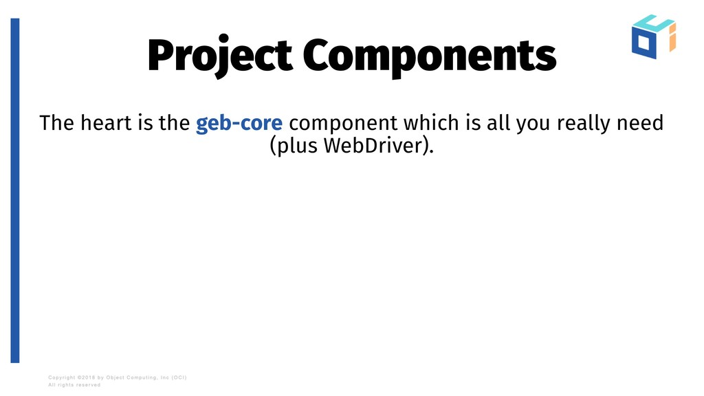 Project Components The heart is the geb-core co...