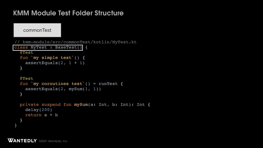 ©2021 Wantedly, Inc. KMM Module Test Folder Str...