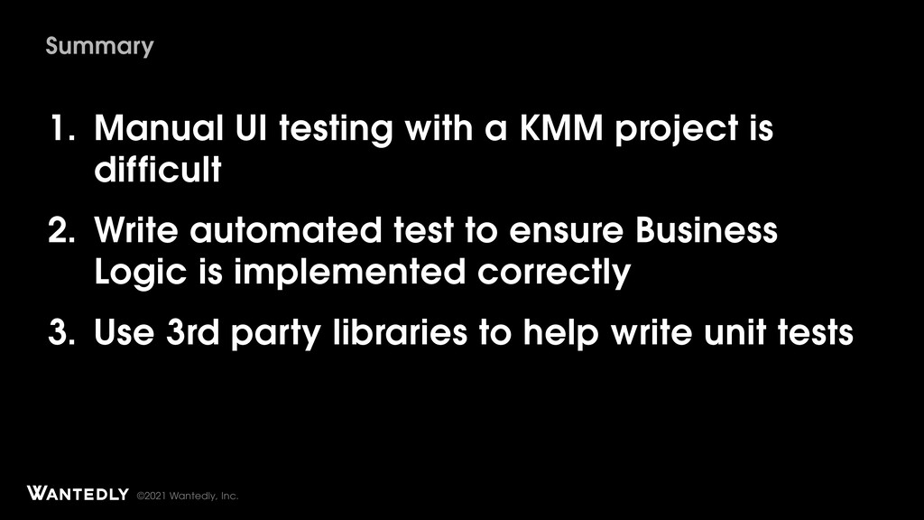 ©2021 Wantedly, Inc. 1. Manual UI testing with ...