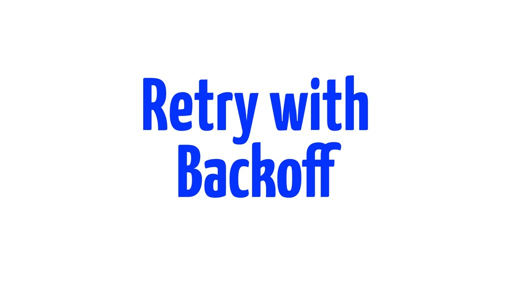Retry with Exponential Backoff and Jitter https...