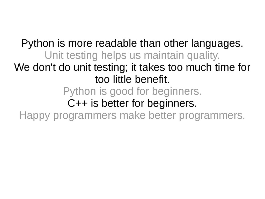 Python is more readable than other languages. U...