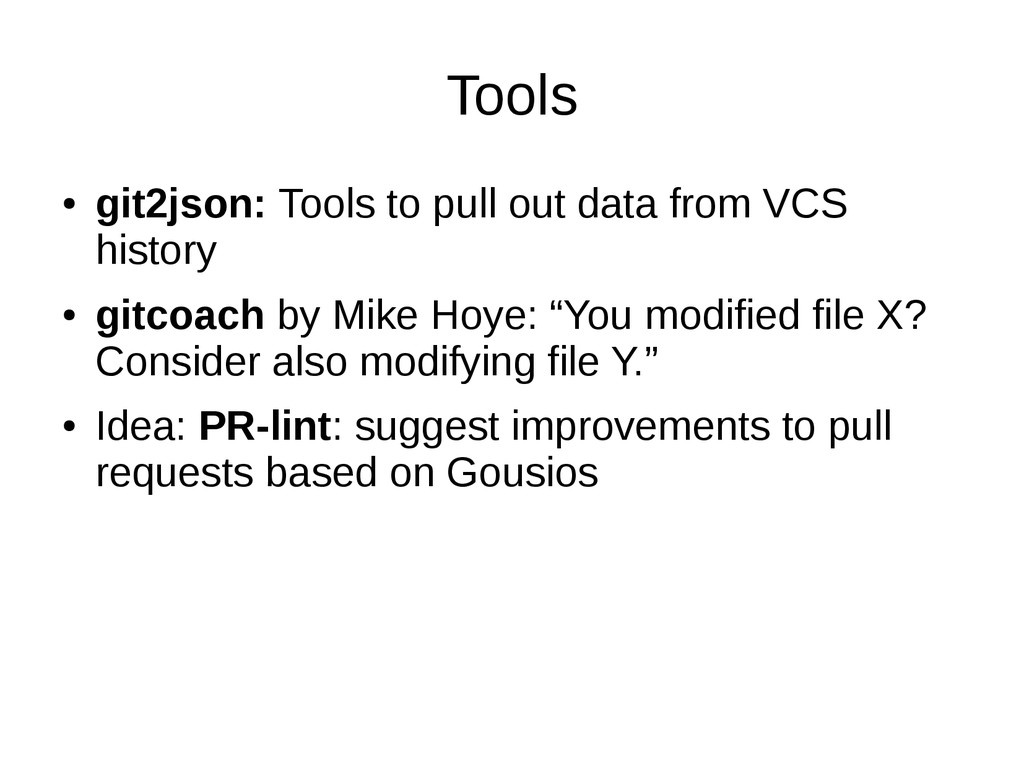 Tools ● git2json: Tools to pull out data from V...