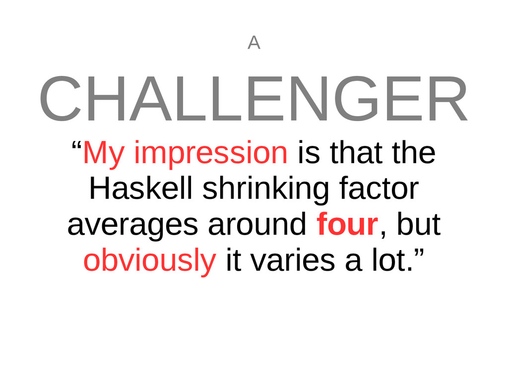 """A CHALLENGER """"My impression is that the Haskell..."""
