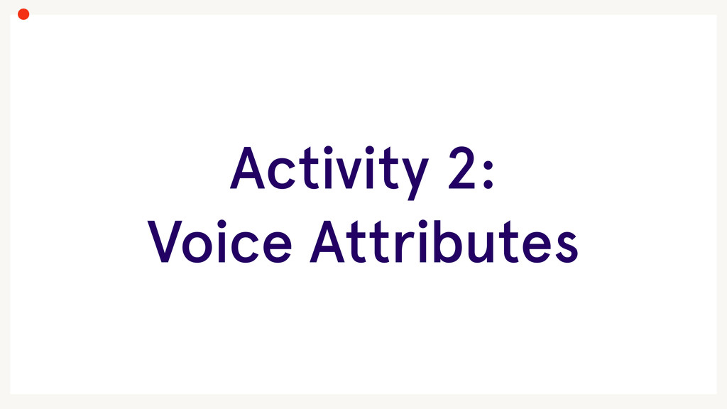 Activity 2: Voice Attributes