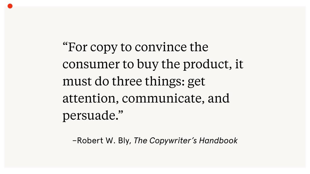 "–Robert W. Bly, The Copywriter's Handbook ""For ..."