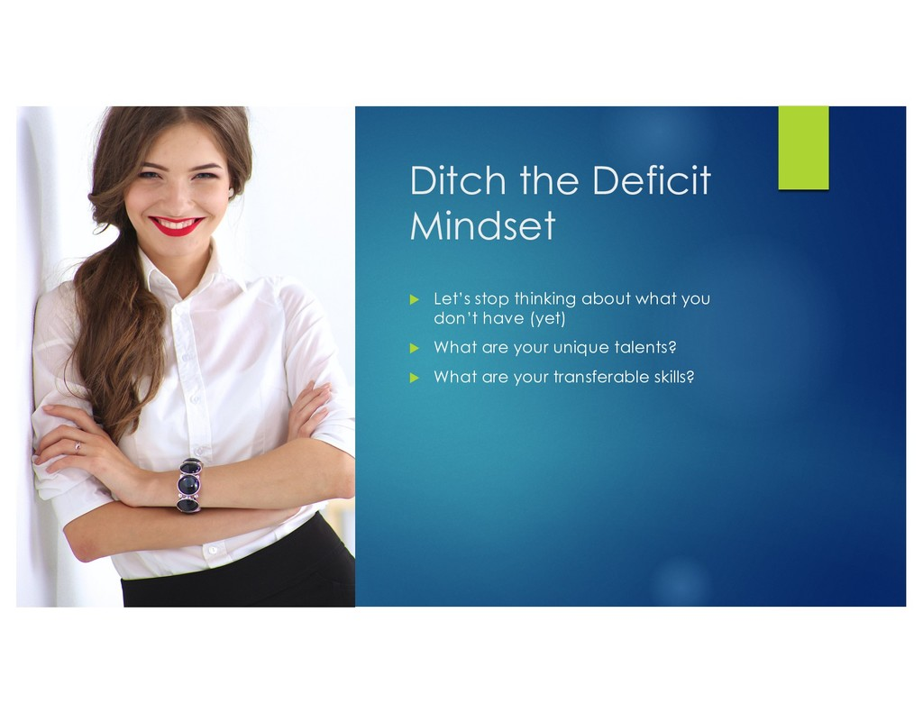 Ditch the Deficit Mindset u Let's stop thinking...