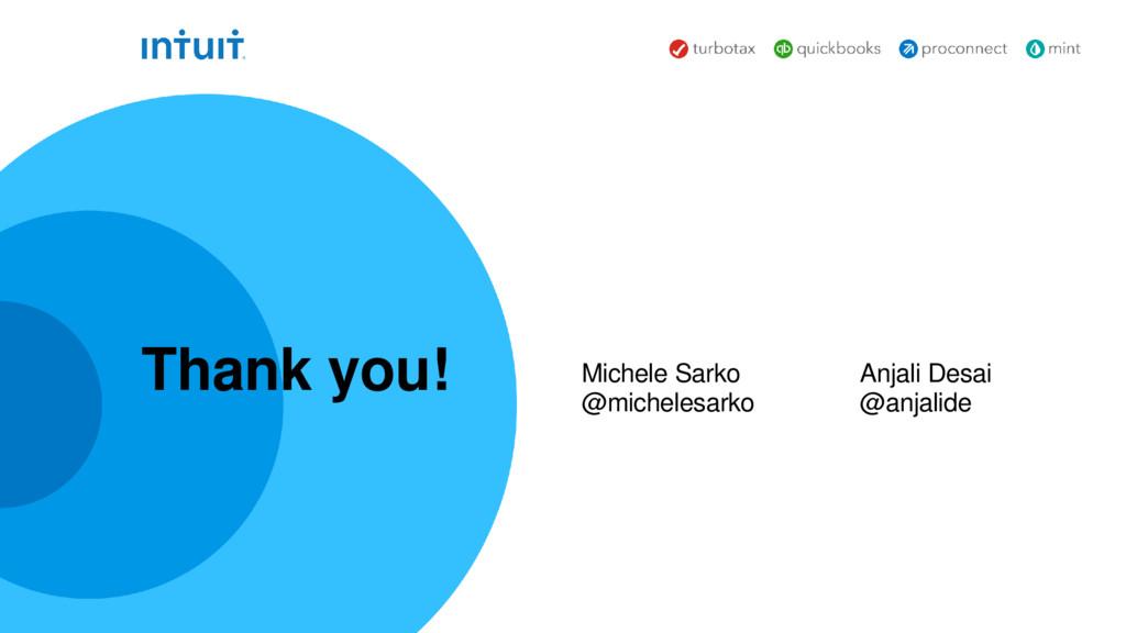 Michele Sarko @michelesarko Thank you! Anjali D...