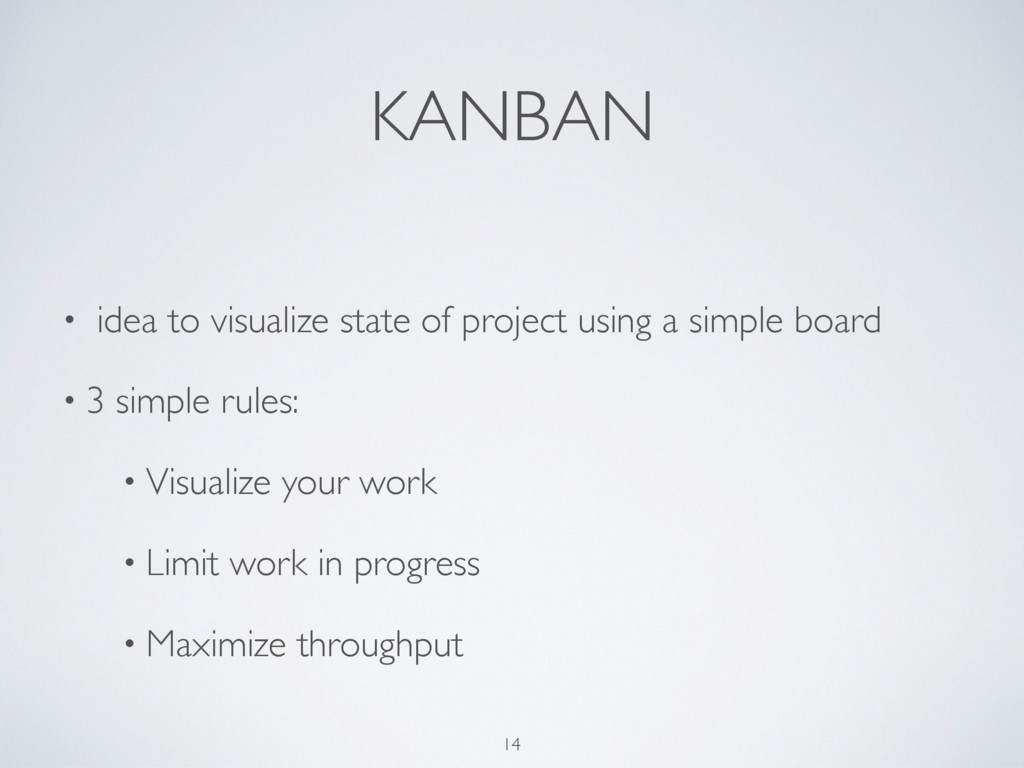KANBAN • idea to visualize state of project usi...