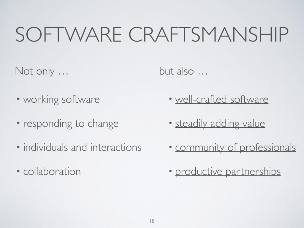 SOFTWARE CRAFTSMANSHIP • working software • res...