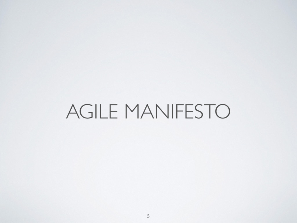 AGILE MANIFESTO 5