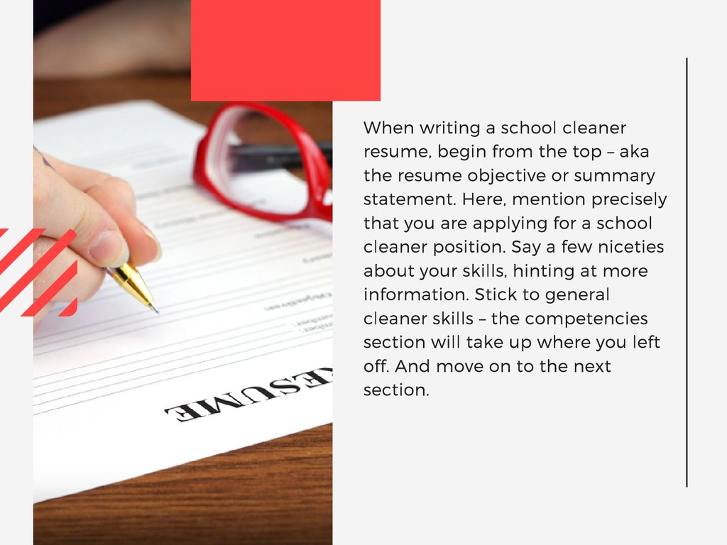 When writing a school cleaner resume, begin fro...