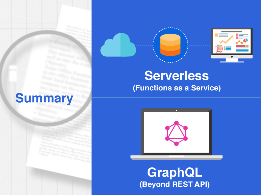 Summary Serverless (Functions as a Service) Gra...