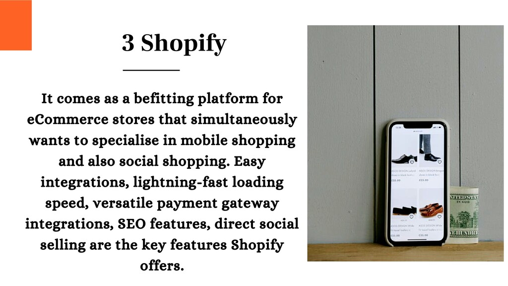 3 Shopify It comes as a befitting platform for ...