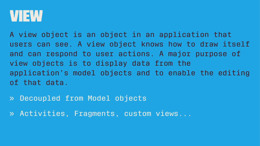 View A view object is an object in an applicati...