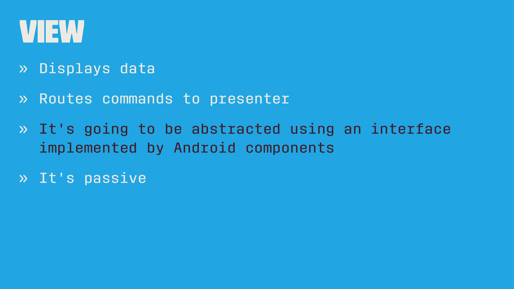 View » Displays data » Routes commands to prese...