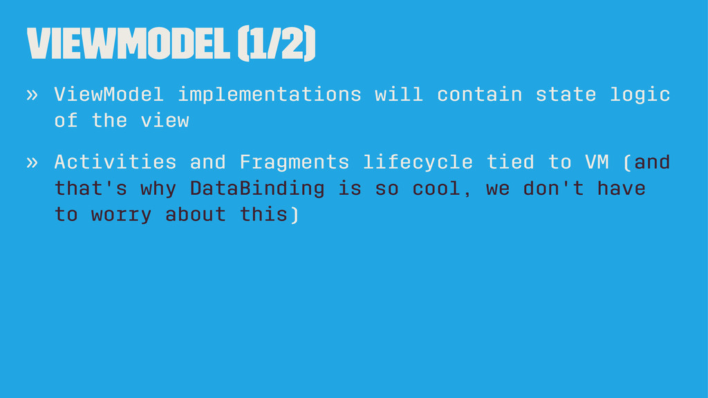 ViewModel (1/2) » ViewModel implementations wil...