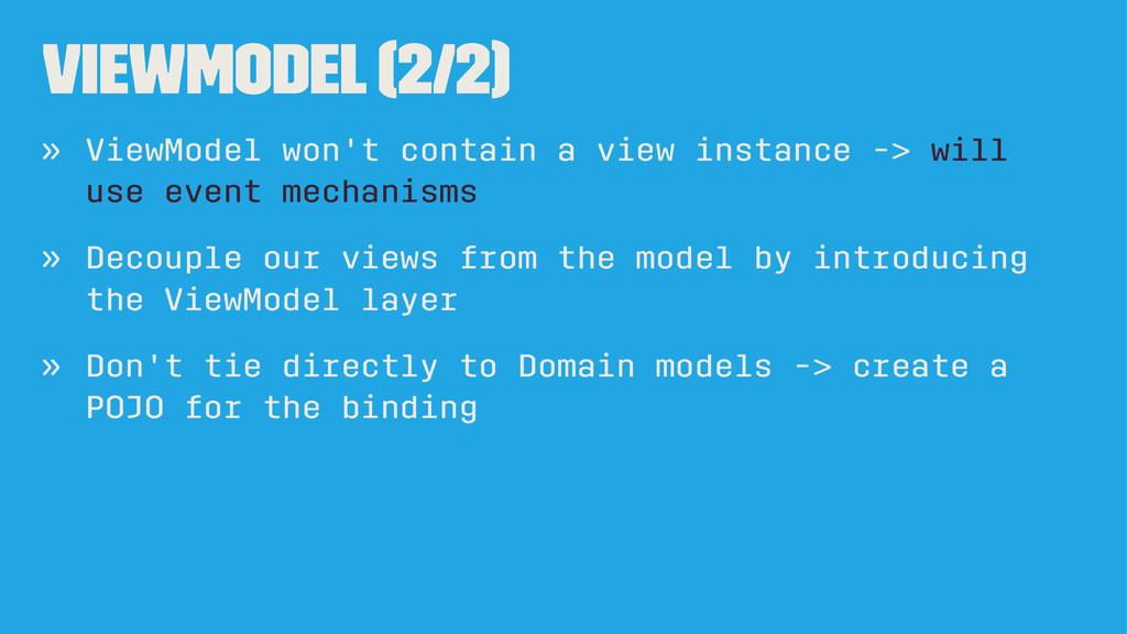 ViewModel (2/2) » ViewModel won't contain a vie...