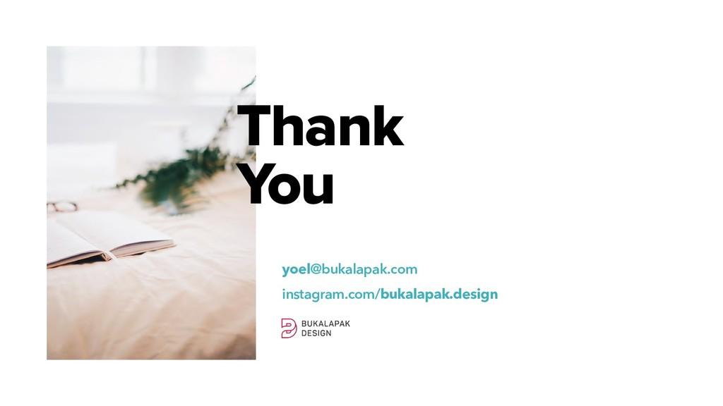 Thank You yoel@bukalapak.com instagram.com/buka...