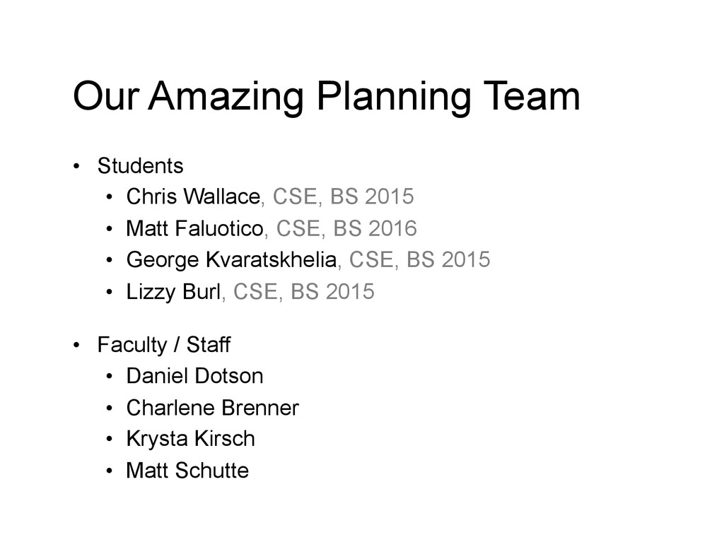 Our Amazing Planning Team • Students • Chris ...