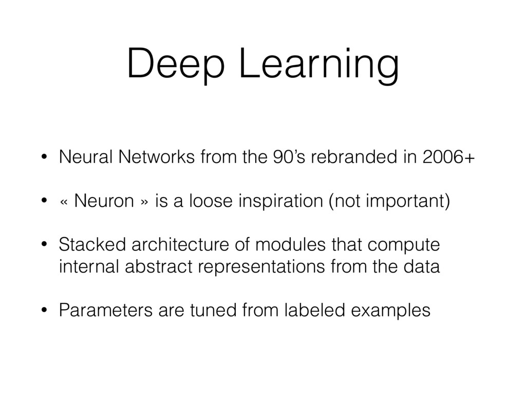 Deep Learning • Neural Networks from the 90's r...