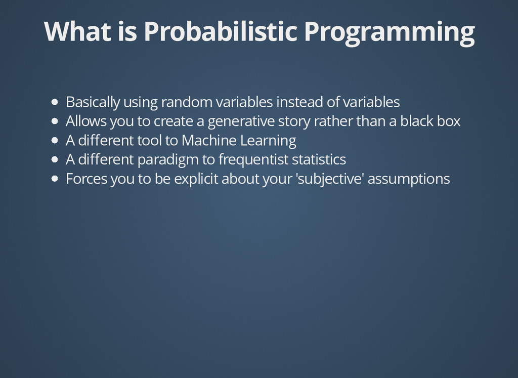 What is Probabilistic Programming What is Proba...