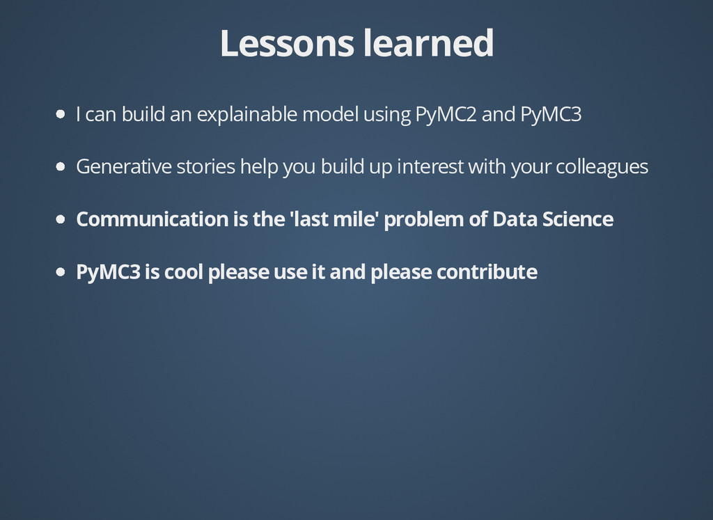 Lessons learned Lessons learned I can build an ...