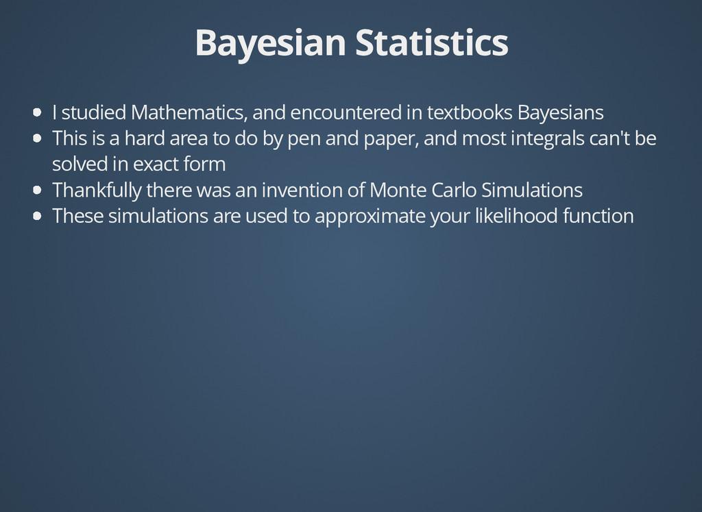 Bayesian Statistics Bayesian Statistics I studi...