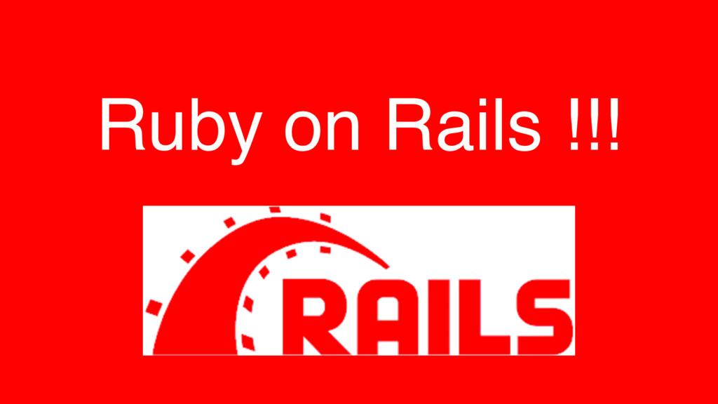 Ruby on Rails !!!